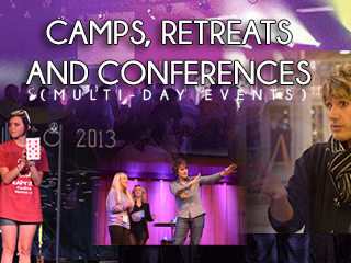 Camps, Retreats and Conferences