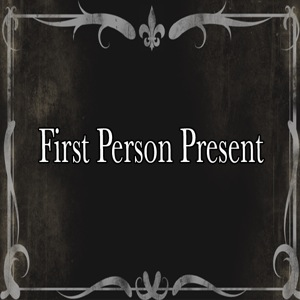 Sermon Image for First Person Present