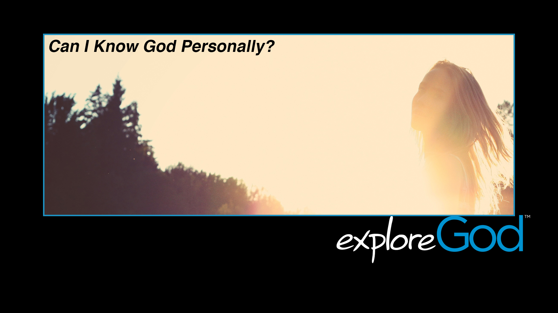 Can I Know God Personally?